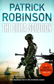 The Delta Solution ebook by Patrick Robinson