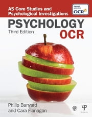 OCR Psychology - AS Core Studies and Psychological Investigations ebook by Philip Banyard,Cara Flanagan