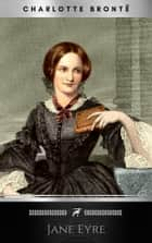 Jane Eyre: Writer's Digest Annotated Classics ebook by Charlotte Brontë