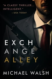 Exchange Alley ebook by Michael Walsh
