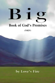 Big Book of God's Promises ebook by Loves Fire