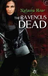 The Ravenous Dead ebook by Natasha Hoar