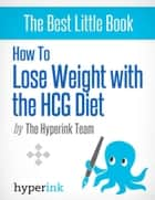 HCG Diet Book ebook by Laura  Malfere