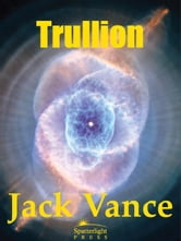 Trullion: Alastor 2262 ebook by Jack Vance