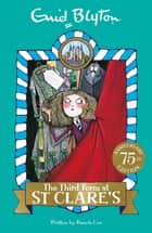 The Third Form at St Clare's - Book 5 ebook by Enid Blyton