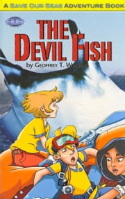 The Devil Fish ebook by Geoffrey T Williams