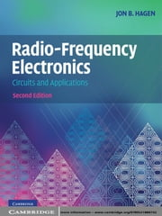 Radio-Frequency Electronics - Circuits and Applications ebook by Jon B. Hagen