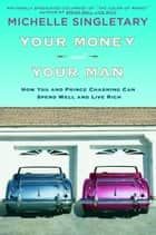 Your Money and Your Man ebook by Michelle Singletary