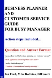 Business Planner And Customer Service Guide for Busy Manager ebook by Ford, Ian