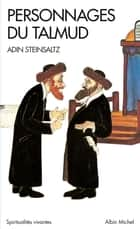 Personnages du Talmud eBook by Adin Steinsaltz