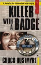 Killer With a Badge ekitaplar by Chuck Hustmyre