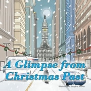 A Glimpse From Christmas Past ebook by D. C. Donahue
