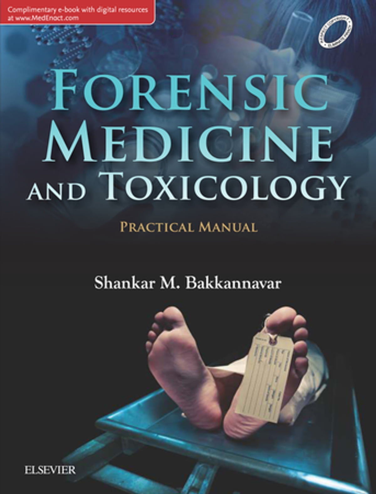 Forensic Medicine And Toxicology Practical Manual 1st Edition E Book Ebook By Shankar M Bakkannavar 9788131250471 Rakuten Kobo United States