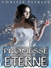 Promesse Eterne ebook by Chrissy Peebles