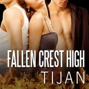 Fallen Crest High audiobook by Tijan
