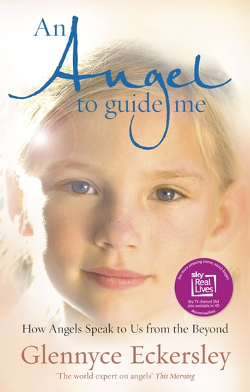 An angel to guide me ebook by glennyce s eckersley an angel to guide me how angels speak to us from the beyond ebook by fandeluxe Epub