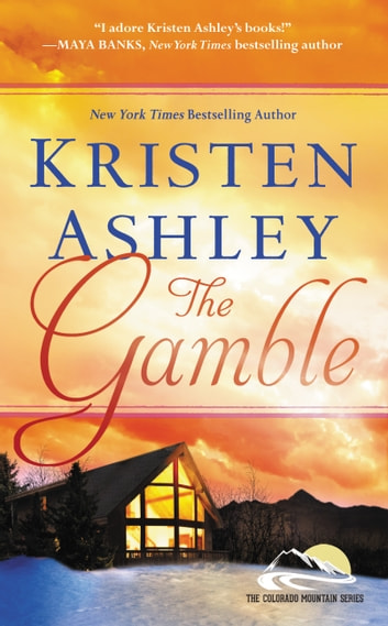 The Gamble ebook by Kristen Ashley