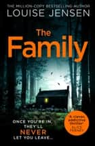 The Family ebook by Louise Jensen