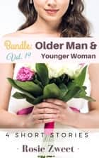 Bundle: Older Man & Younger Woman Vol. 19 (4 Short Stories) ebook by Rosie Zweet