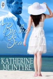 By the Sea ebook by Katherine McIntyre