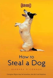 How to Steal a Dog ebook by Barbara O'Connor