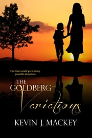 The Goldberg Variations ebook by Kevin Mackey