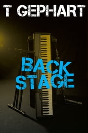 Back Stage ebook by T Gephart
