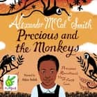 Precious and the Monkeys audiobook by Alexander McCall Smith
