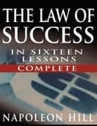 Law of Success ebook by Napoleon Hill