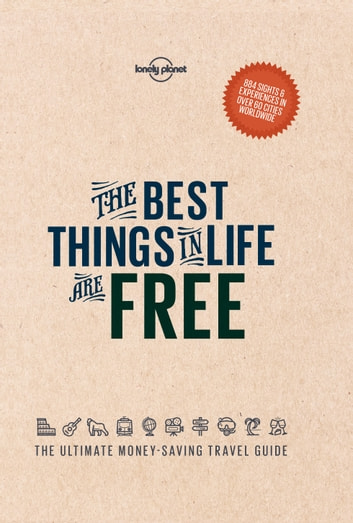 The Best Things in Life are Free ebook by Lonely Planet