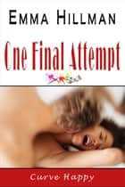 One Final Attempt ebook by Emma Hillman