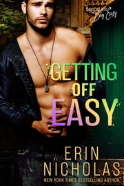 Getting Off Easy ebook by Erin Nicholas