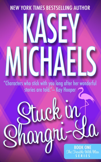 Stuck in Shangri-La ebook by Kasey Michaels