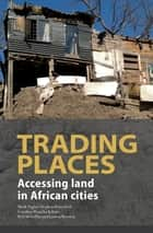 Trading Places ebook by Mark Napier,Stephen Berrisford