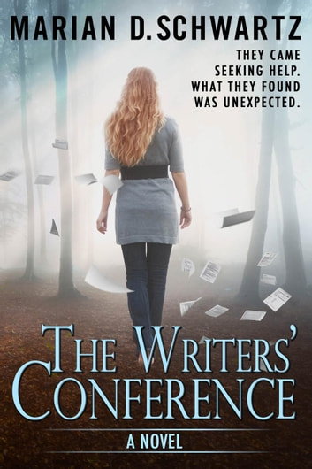 The Writers' Conference ebook by Marian D. Schwartz