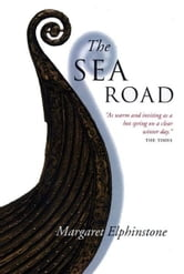 The Sea Road ebook by Margaret Elphinstone