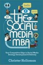 The Social Media MBA ebook by Christer Holloman