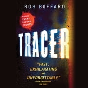 Tracer - A Thriller Set in Space audiobook by Rob Boffard