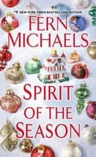Spirit of the Season ebook by Fern Michaels