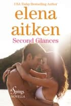 Second Glances - Invitation to Eden ebook by Elena Aitken