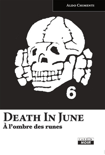 DEATH IN JUNE - A l'ombre des runes ebook by Aldo Chimenti