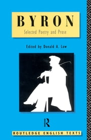 Byron: Selected Poetry and Prose ebook by Lord Byron,Donald A. Low
