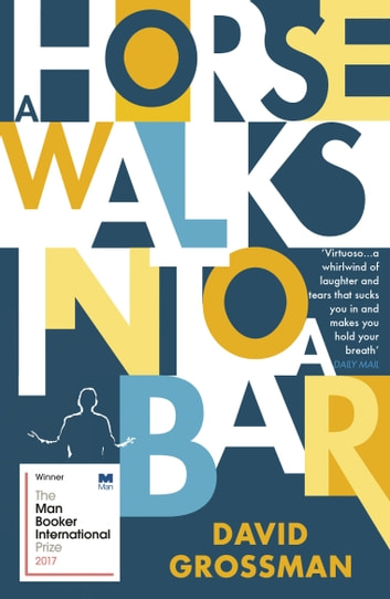 A Horse Walks into a Bar ebook by David Grossman