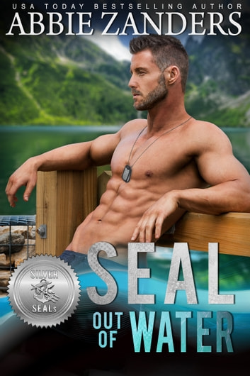 SEAL Out of Water ebook by Abbie Zanders,Suspense Sisters