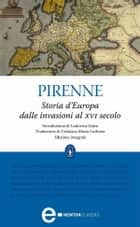 Storia d'Europa dalle invasioni al XVI secolo ebook by Henri Pirenne