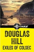 Exiles of Colsec ebook by Douglas Hill