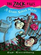 Zack Files 03: A Ghost Named Wanda ebook by Dan Greenburg,Jack E. Davis