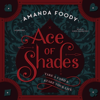 Ace of Shades luisterboek by Amanda Foody
