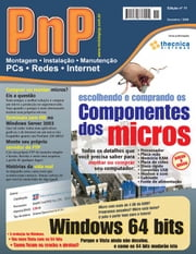 PnP Digital nº 11 - Escolhendo e comprando os componentes dos micros, Windows 64 bits ebook by Iberê M. Campos