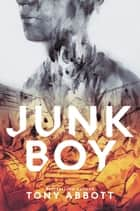 Junk Boy ebook by Tony Abbott